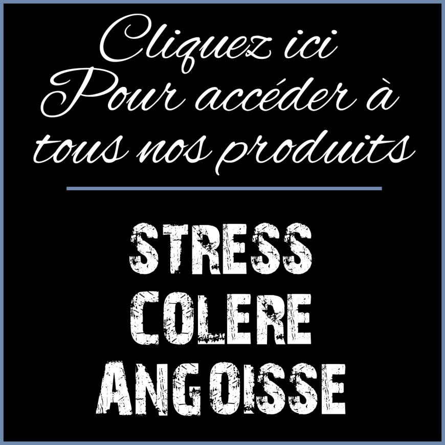 Stress Colère Angoisse