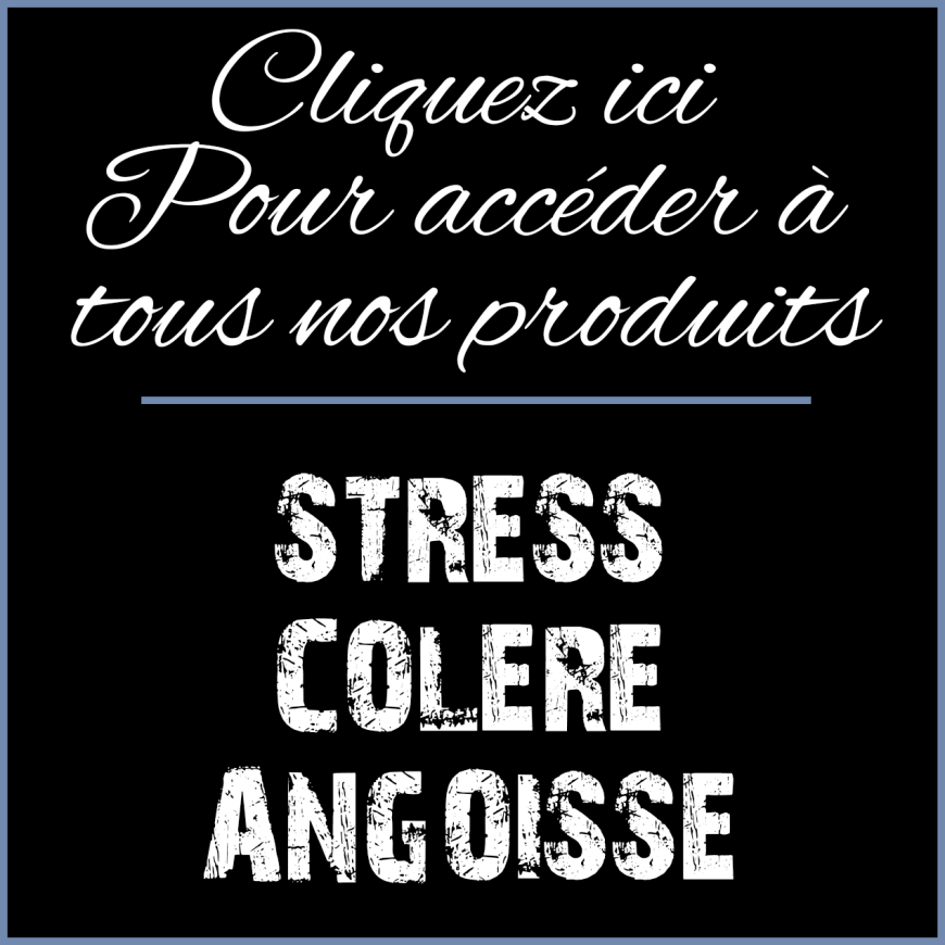 Stress Colère Angoisse